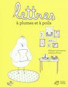 Lettres-a-plumes-et-a-poils---Philippe-Lechermeier-et-Delphine-Perret